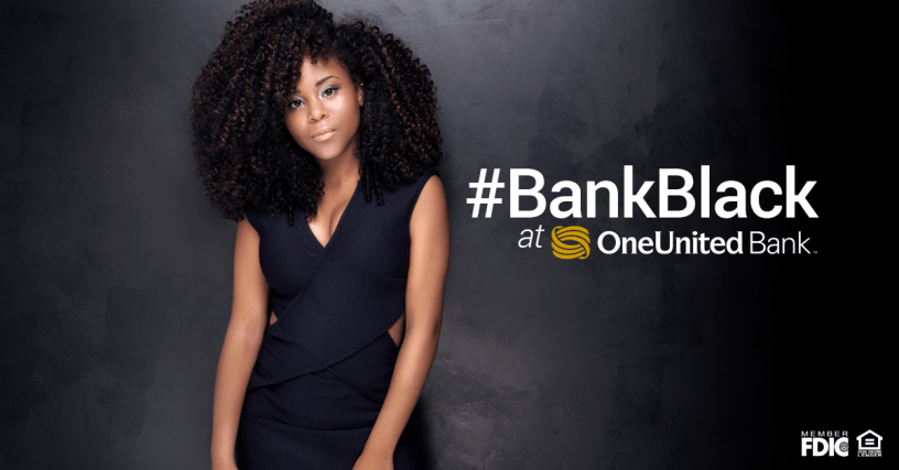 The Black-Owned Bank on Rank In The City | Bank Black at OneUnited Bank